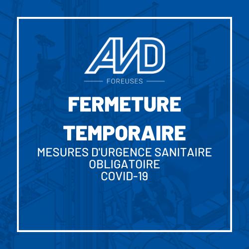 fermeture temp avd covid-19